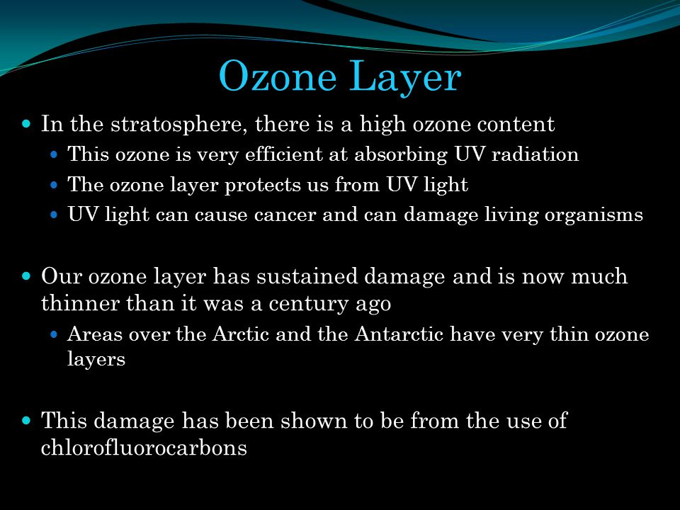 Ozone Layer In the stratosphere, there is a high ozone content