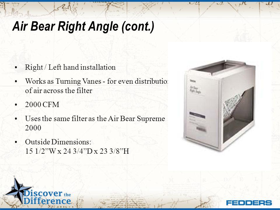 Air Bear Right Angle (cont.)