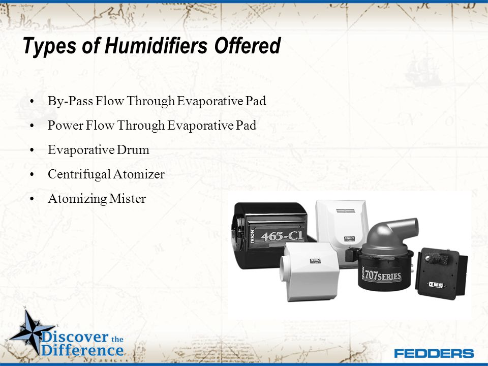Types of Humidifiers Offered