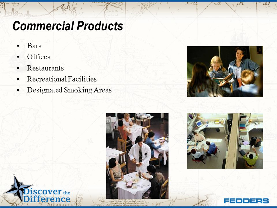 Commercial Products Bars Offices Restaurants Recreational Facilities