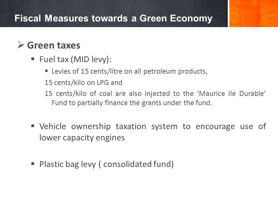 Fiscal Measures towards a Green Economy