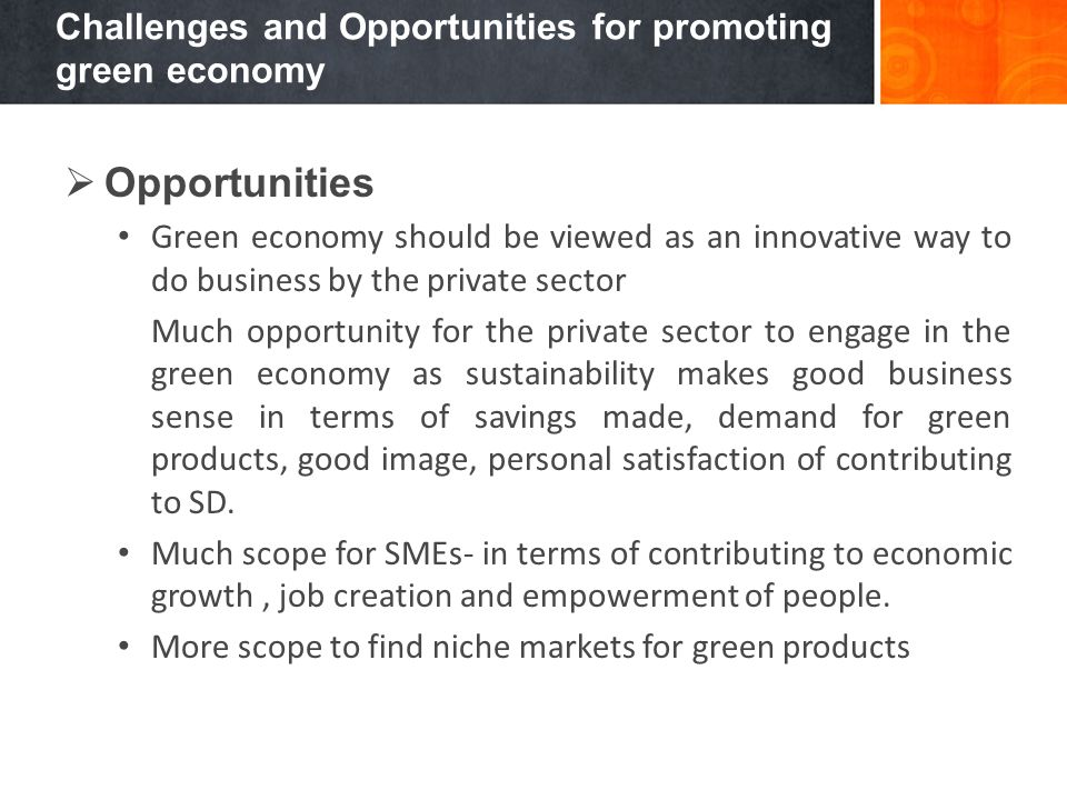Challenges and Opportunities for promoting green economy
