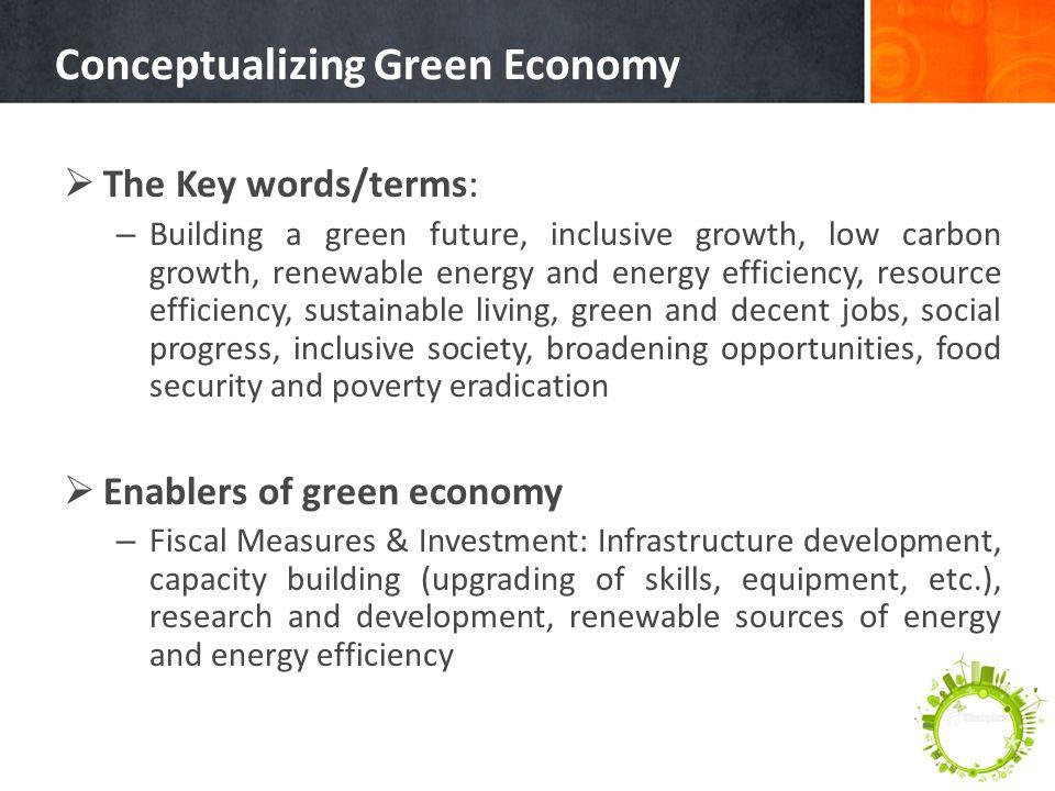 Conceptualizing Green Economy