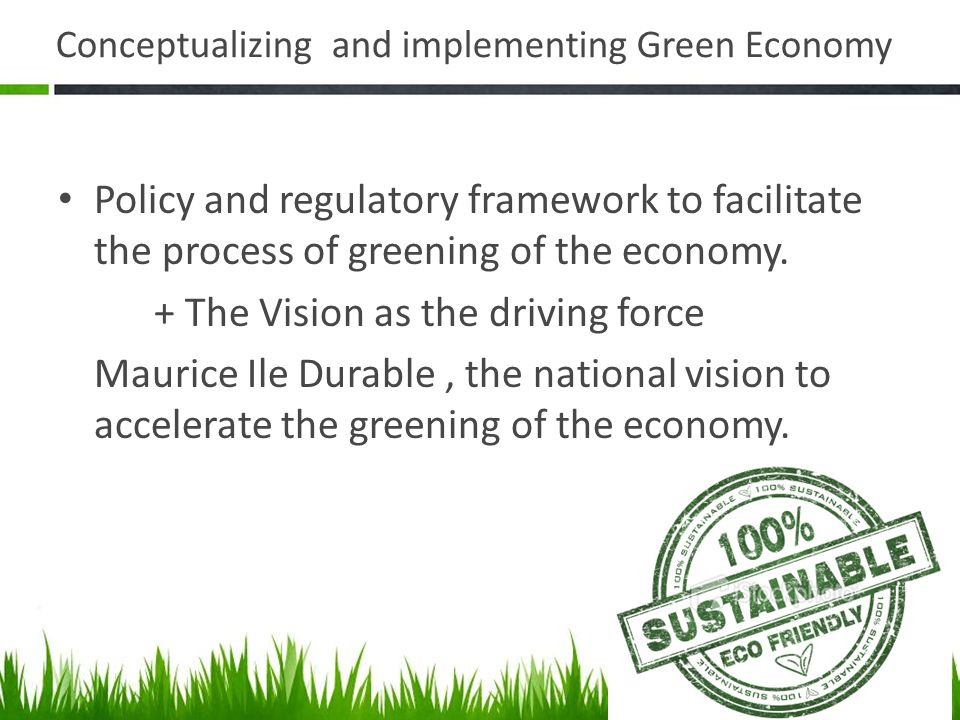 Conceptualizing and implementing Green Economy