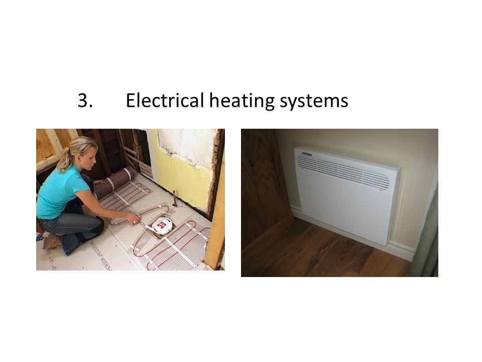3. Electrical heating systems