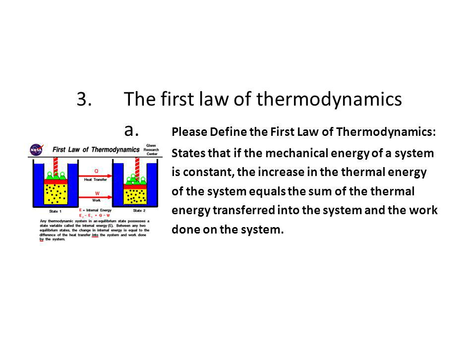 3. The first law of thermodynamics