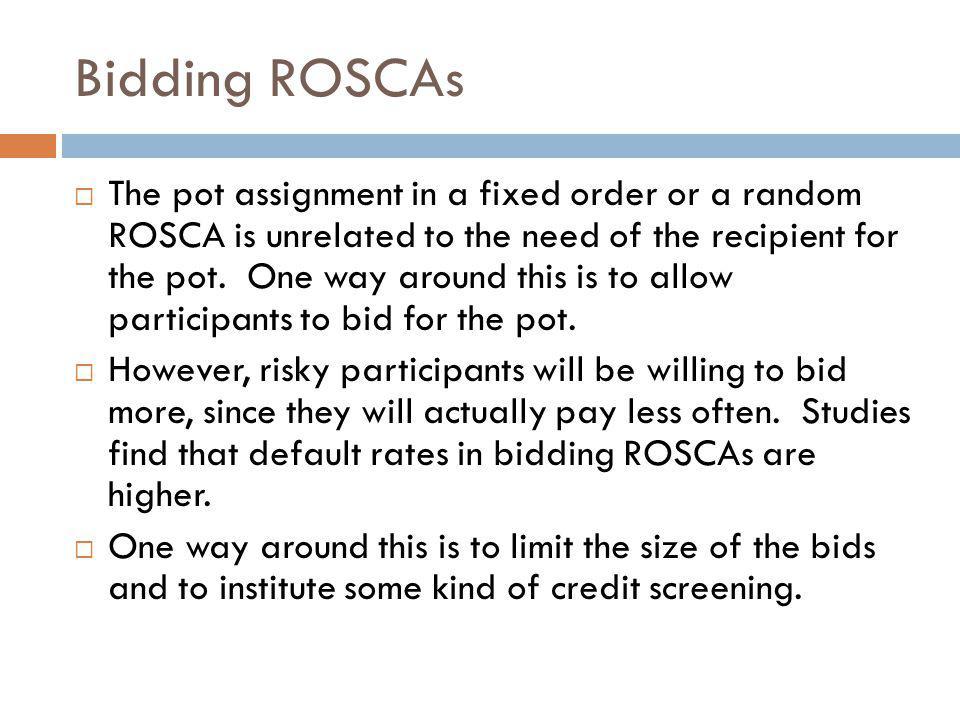Bidding ROSCAs