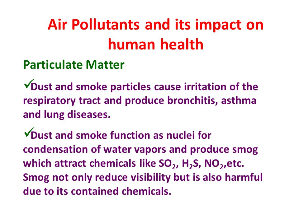 Air Pollutants and its impact on human health