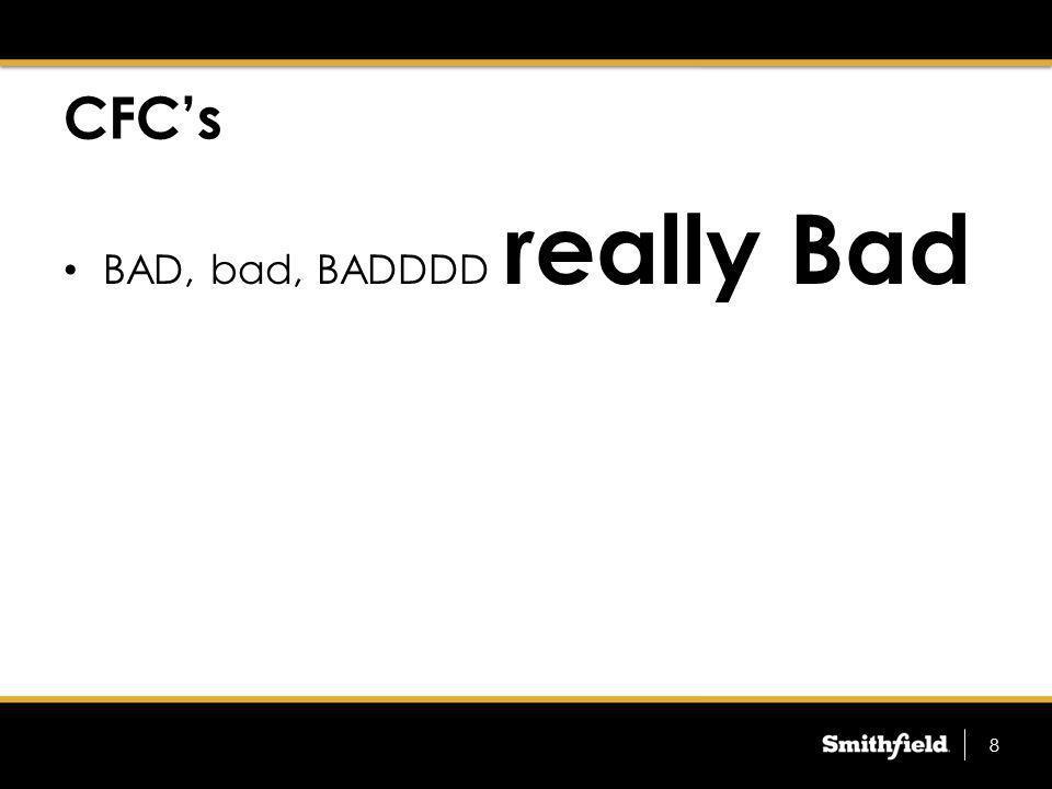 CFC's BAD, bad, BADDDD really Bad