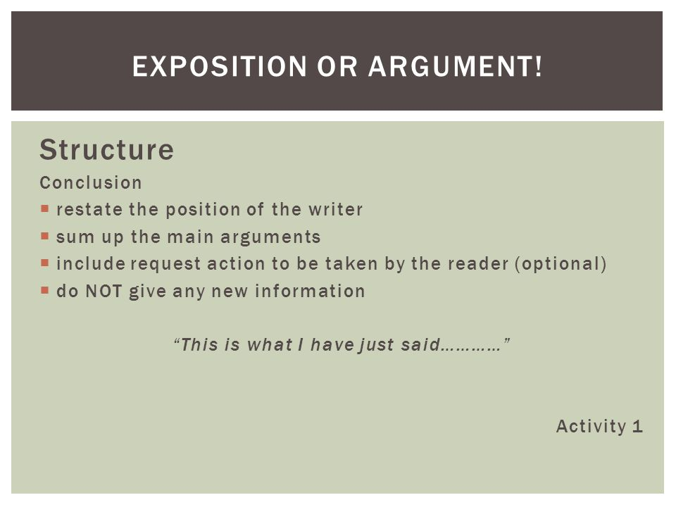 Exposition or argument!