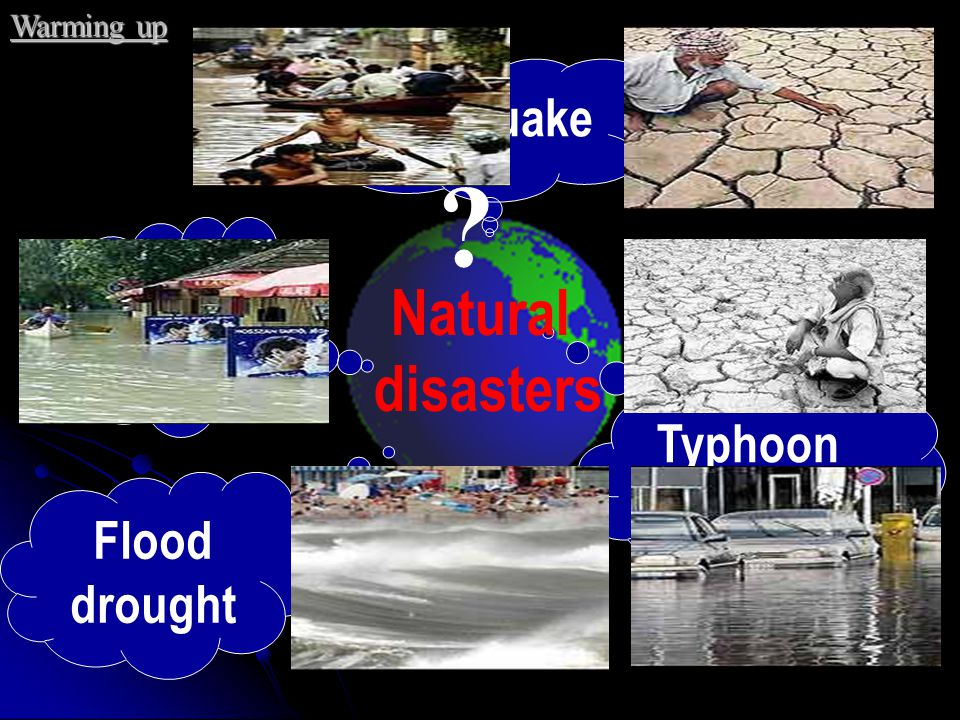 Natural disasters earthquake Snow slide Typhoon hurricane Flood