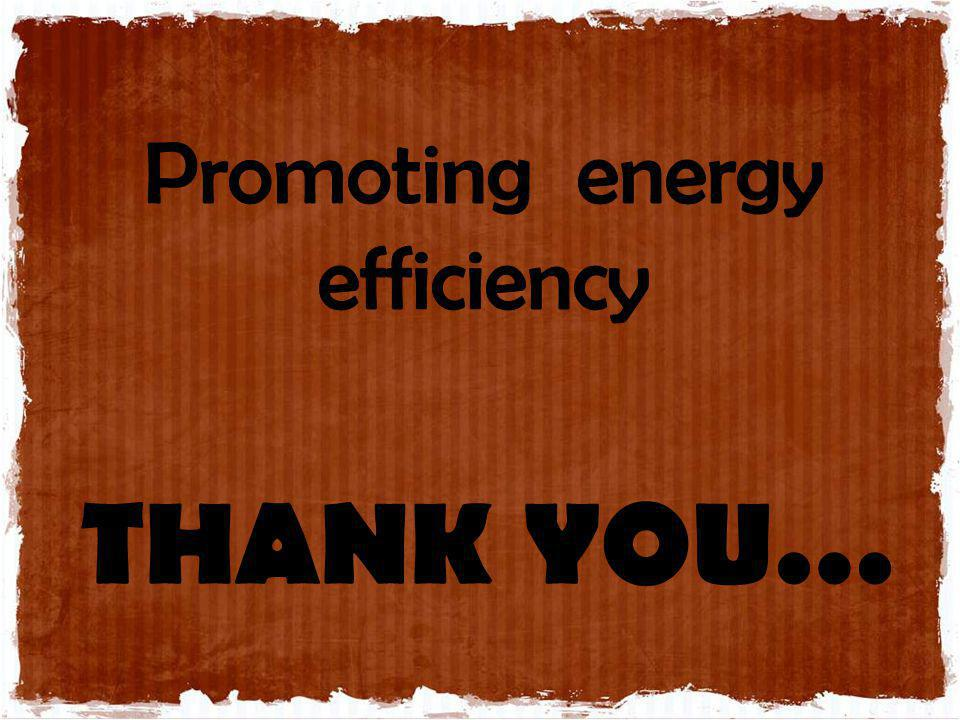 Promoting energy efficiency