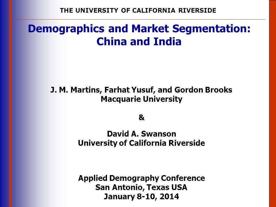 Demographics and Market Segmentation: China and India