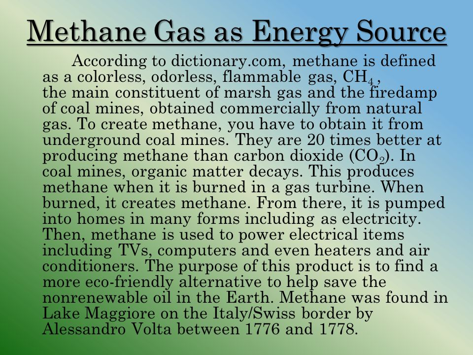 Methane Gas as Energy Source
