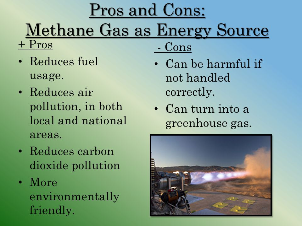 Pros and Cons: Methane Gas as Energy Source