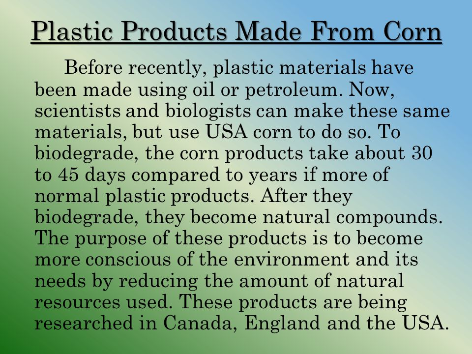 Plastic Products Made From Corn