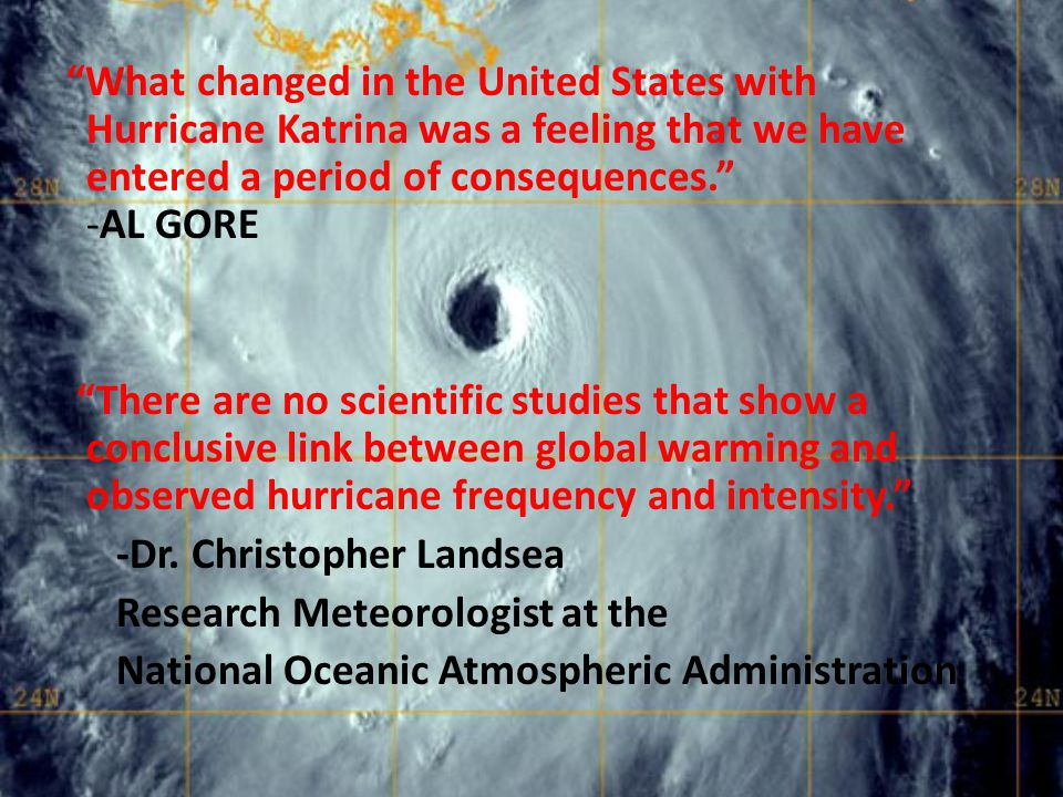 What changed in the United States with Hurricane Katrina was a feeling that we have entered a period of consequences. -AL GORE