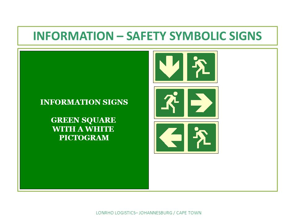 INFORMATION – SAFETY SYMBOLIC SIGNS