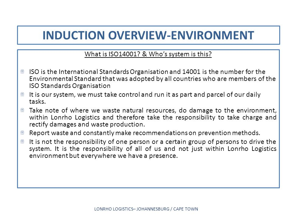 INDUCTION OVERVIEW-ENVIRONMENT