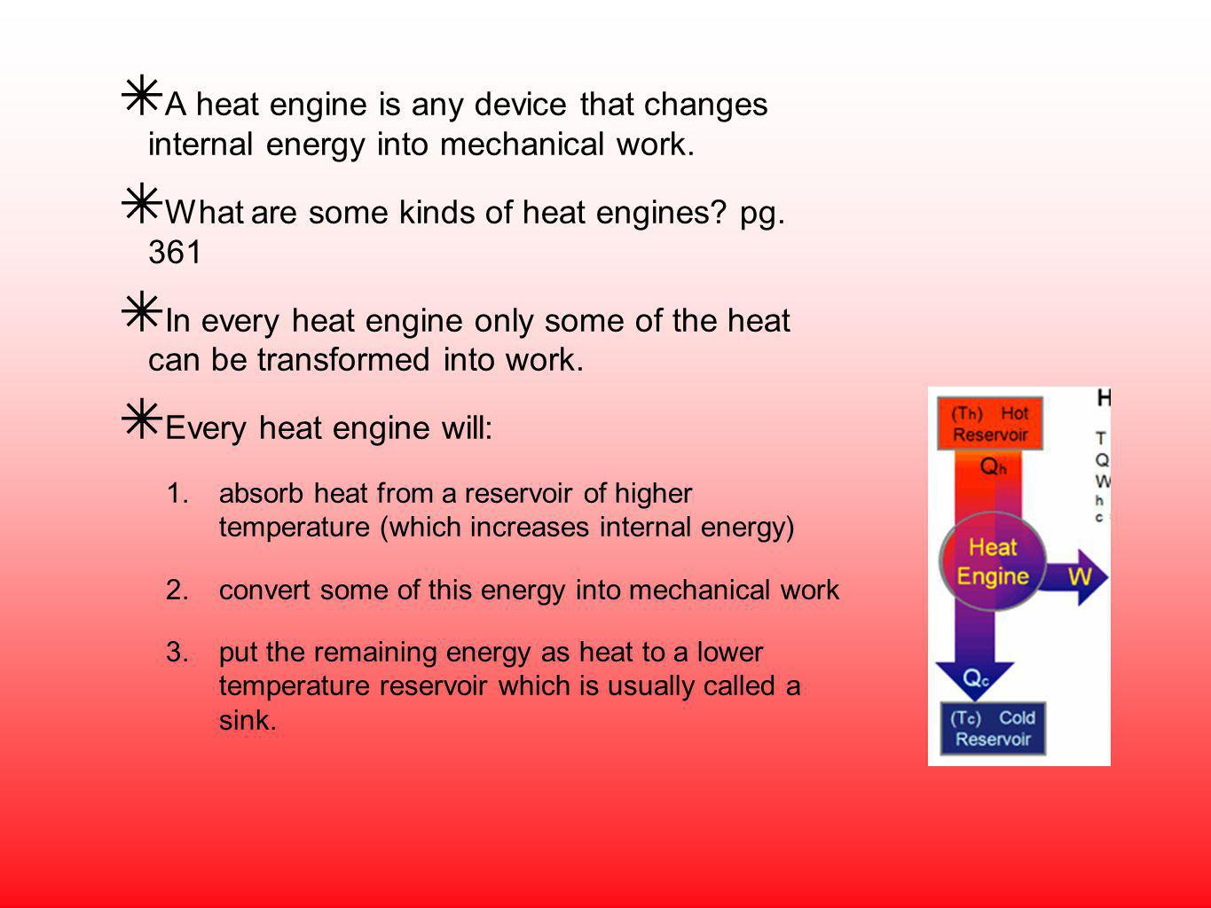 What are some kinds of heat engines pg. 361
