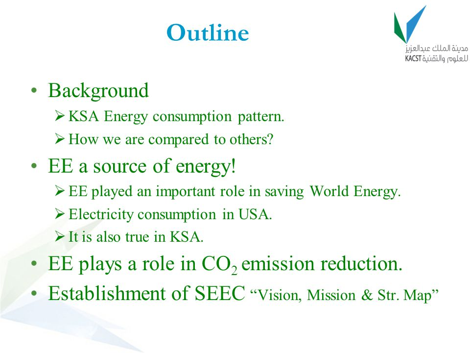 Outline Background EE a source of energy!