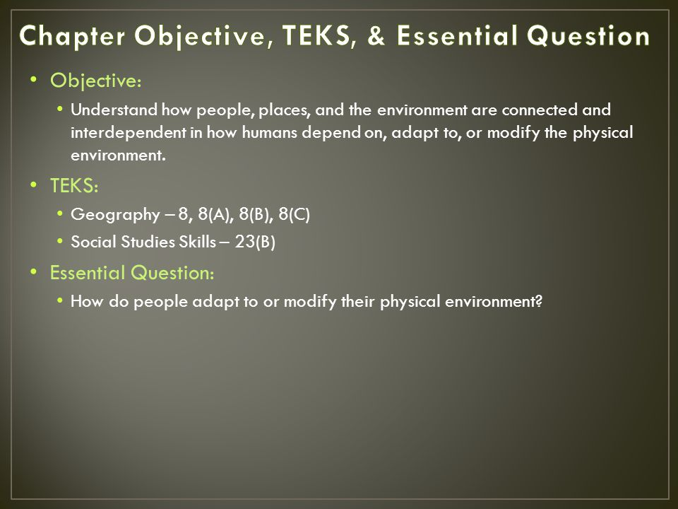 Chapter Objective, TEKS, & Essential Question