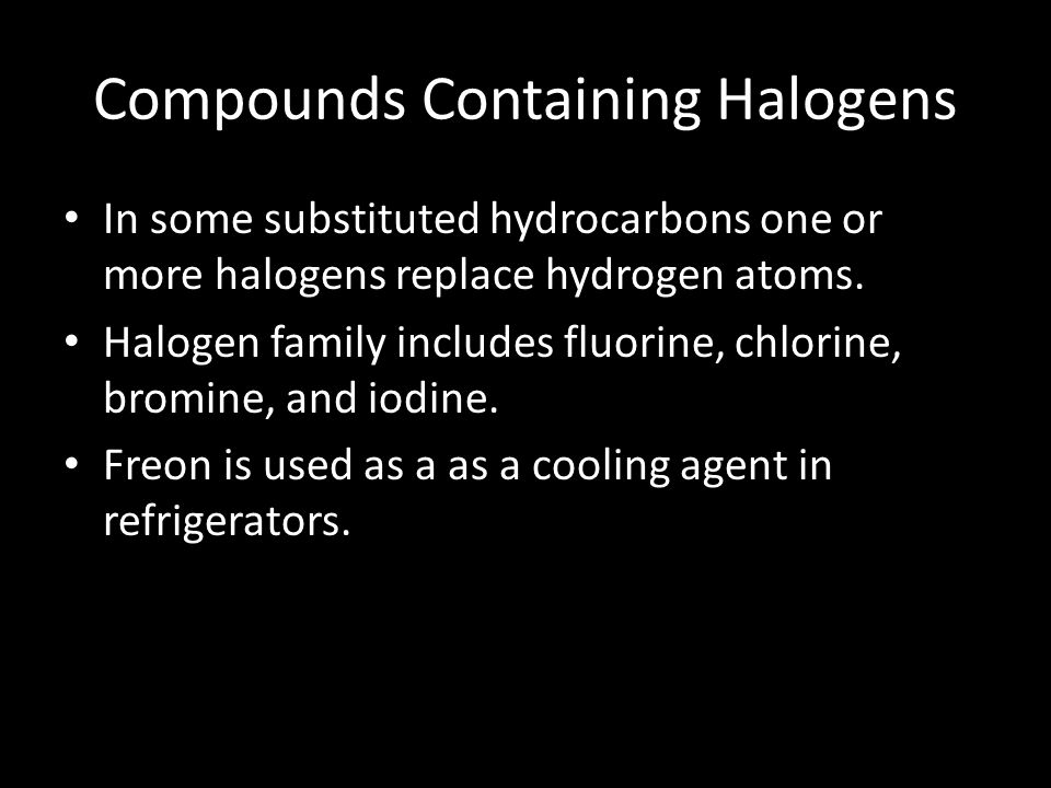 Compounds Containing Halogens