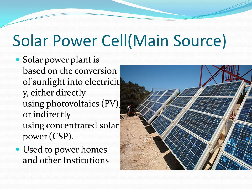 Solar Power Cell(Main Source)