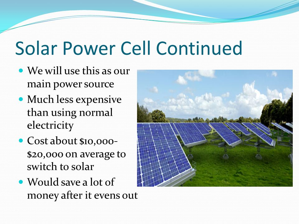 Solar Power Cell Continued