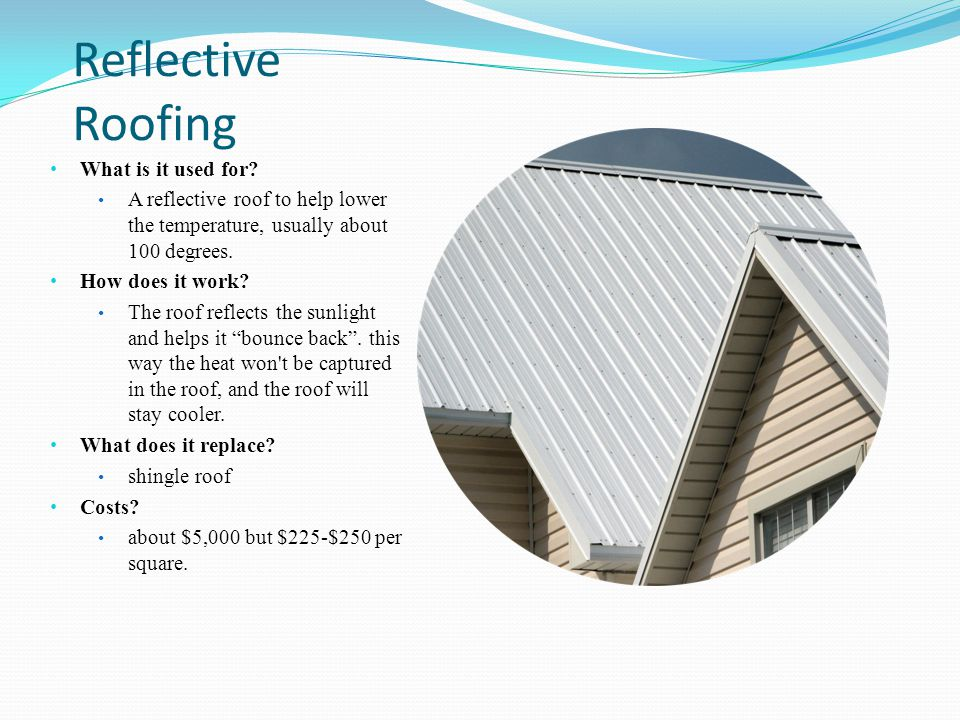 Reflective Roofing What is it used for