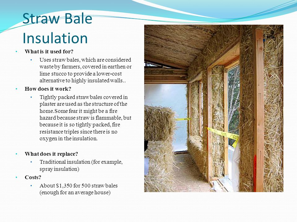 Straw Bale Insulation What is it used for