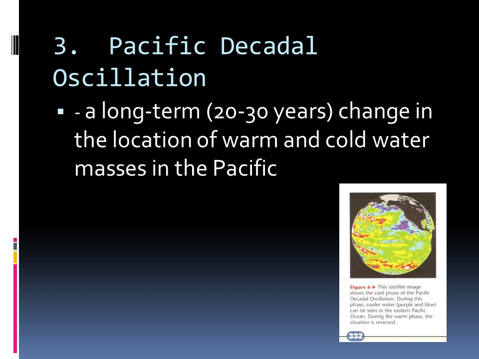 3. Pacific Decadal Oscillation