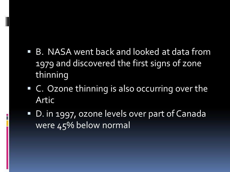 B. NASA went back and looked at data from 1979 and discovered the first signs of zone thinning