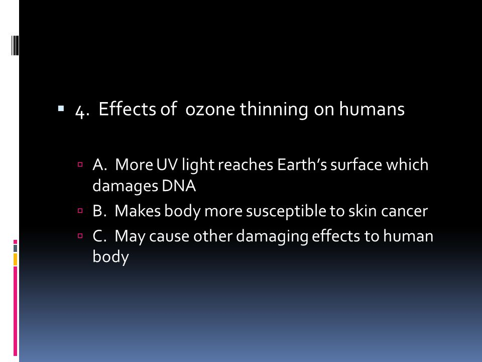 4. Effects of ozone thinning on humans