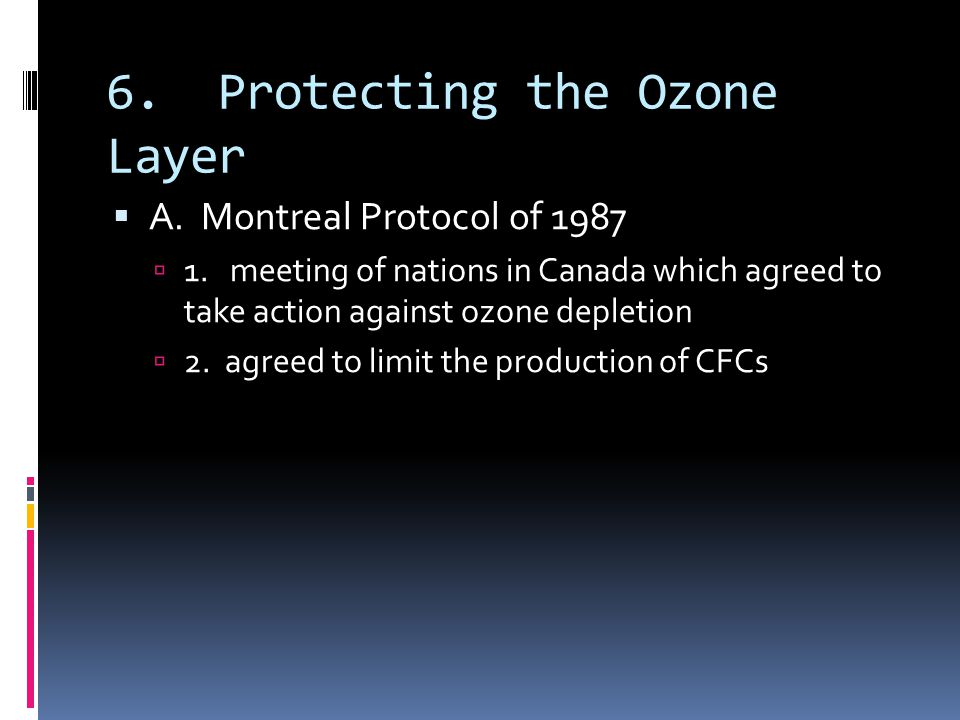 6. Protecting the Ozone Layer