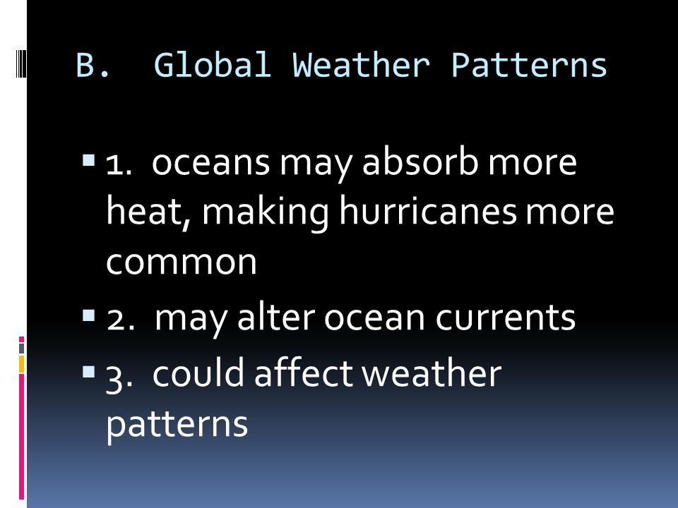 B. Global Weather Patterns