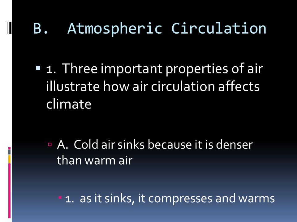 B. Atmospheric Circulation