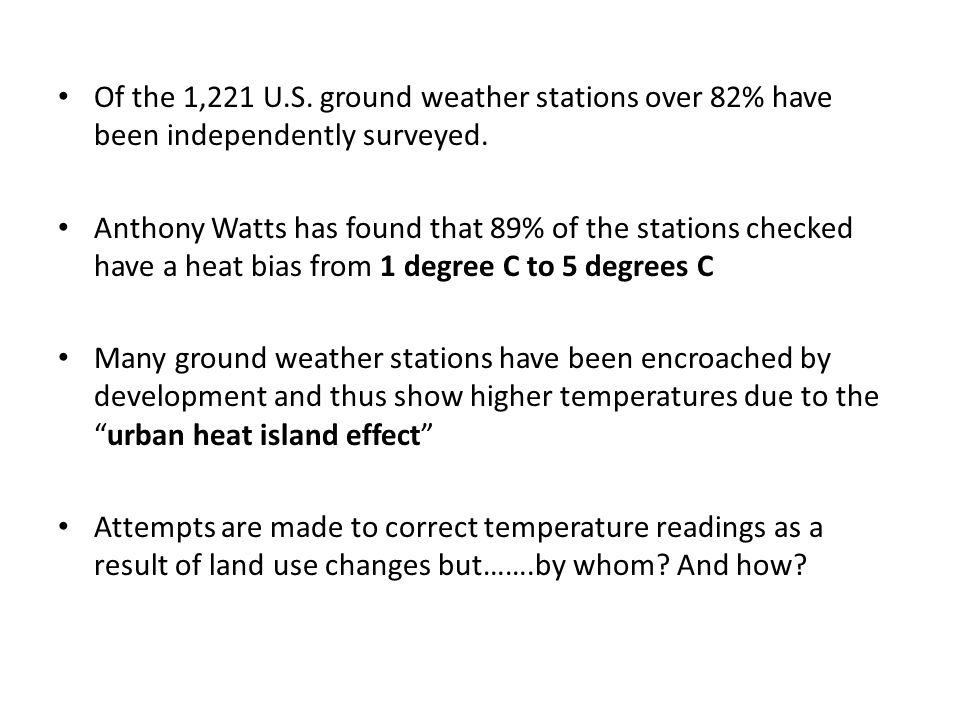 Of the 1,221 U.S. ground weather stations over 82% have been independently surveyed.