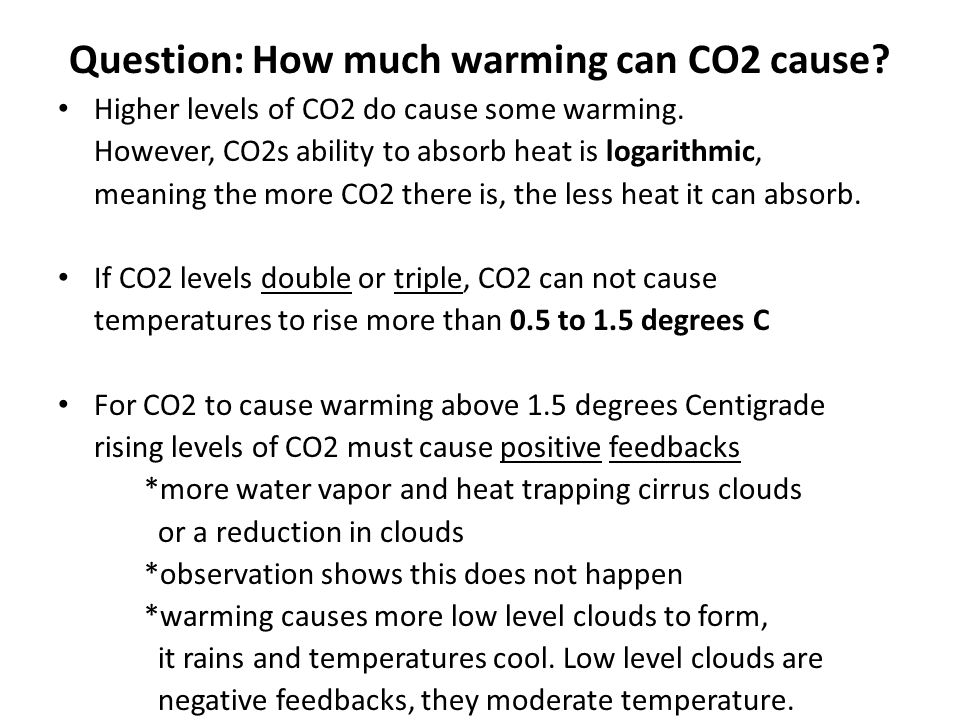 Question: How much warming can CO2 cause