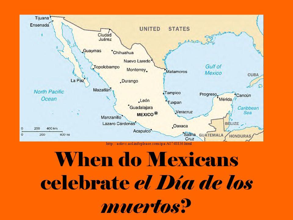 When do Mexicans celebrate el Día de los muertos