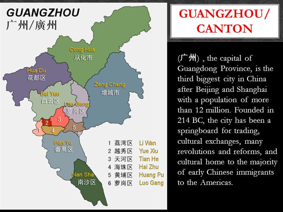 Guangzhou/ Guangzhou/ canton Canton