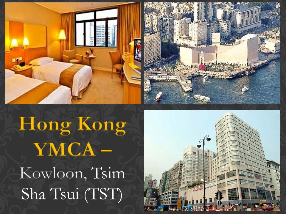 Hong Kong YMCA – Kowloon, Tsim Sha Tsui (TST)