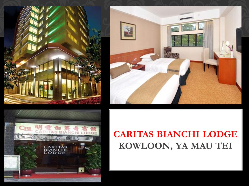 Caritas Bianchi Lodge Kowloon, Ya Mau Tei