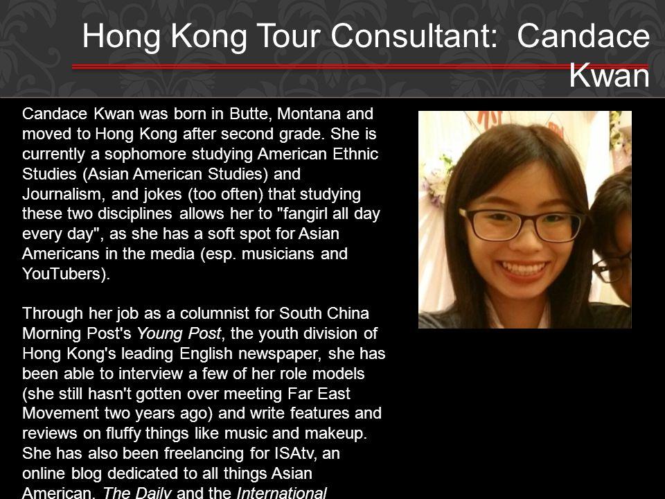 Hong Kong Tour Consultant: Candace Kwan