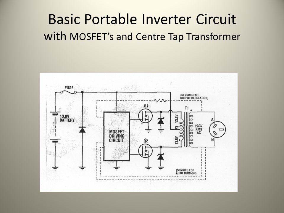 Basic Portable Inverter Circuit with MOSFET's and Centre Tap Transformer