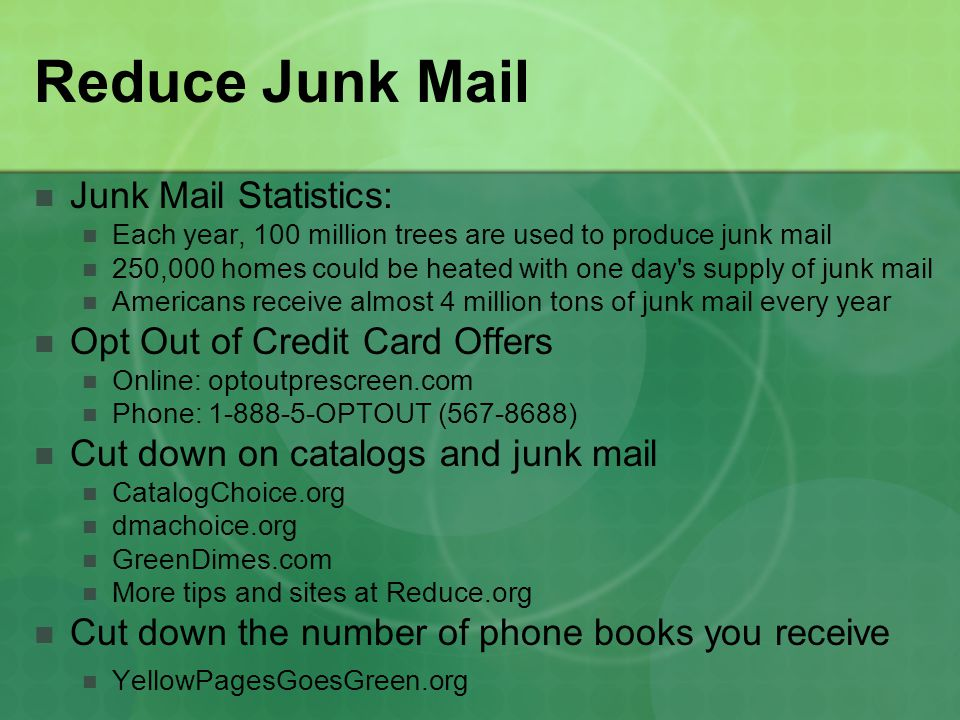 Reduce Junk Mail Junk Mail Statistics: Opt Out of Credit Card Offers