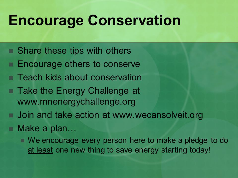 Encourage Conservation