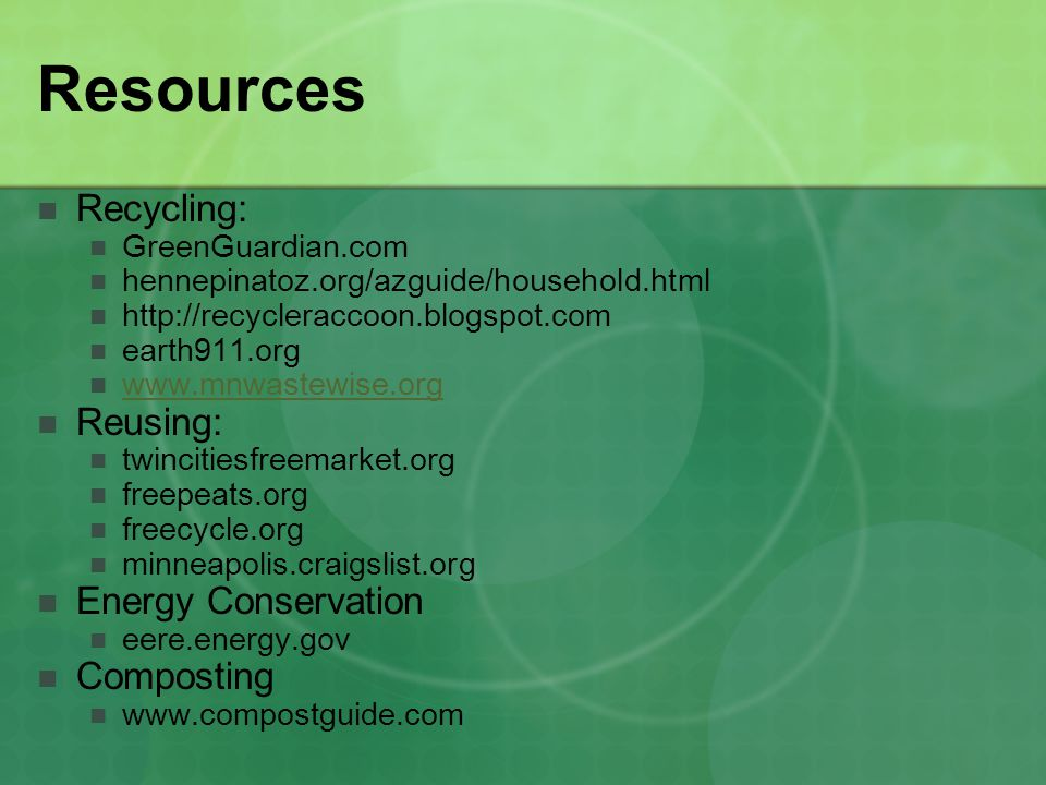 Resources Recycling: Reusing: Energy Conservation Composting