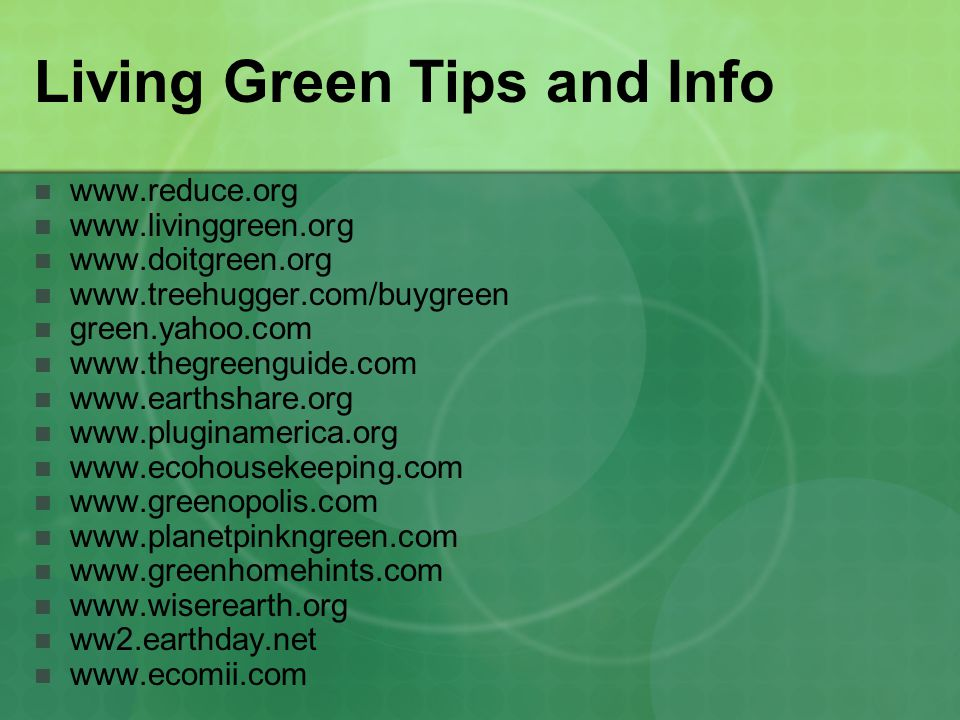 Living Green Tips and Info