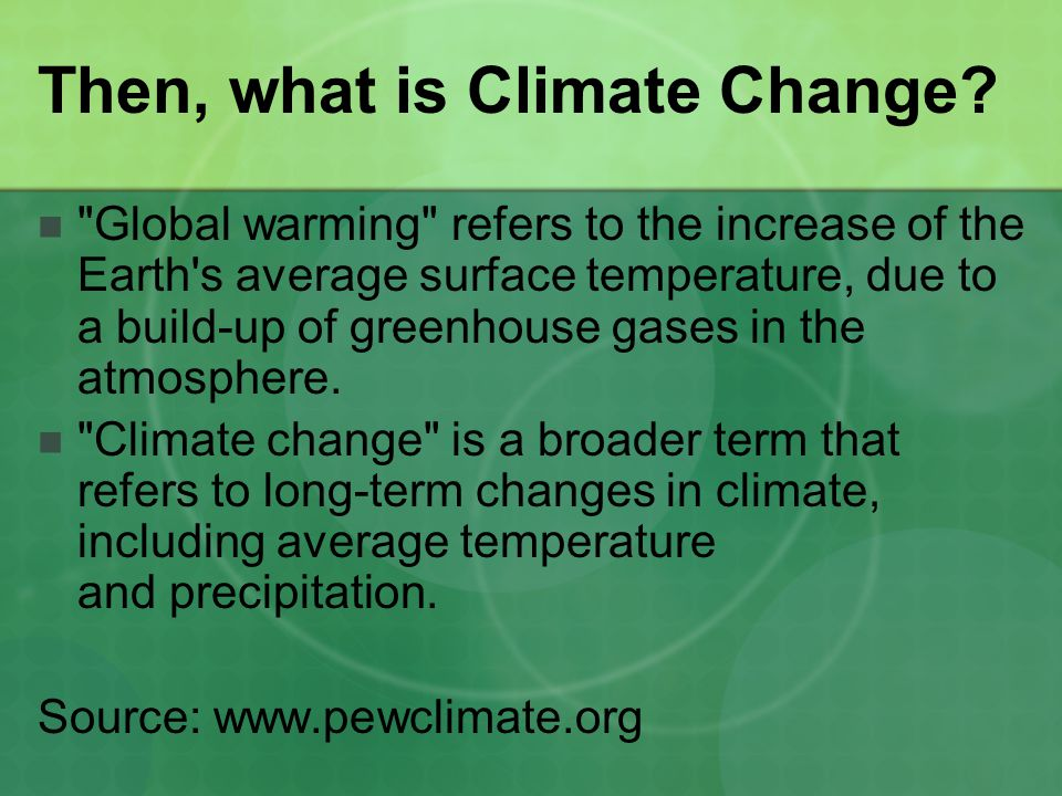 Then, what is Climate Change